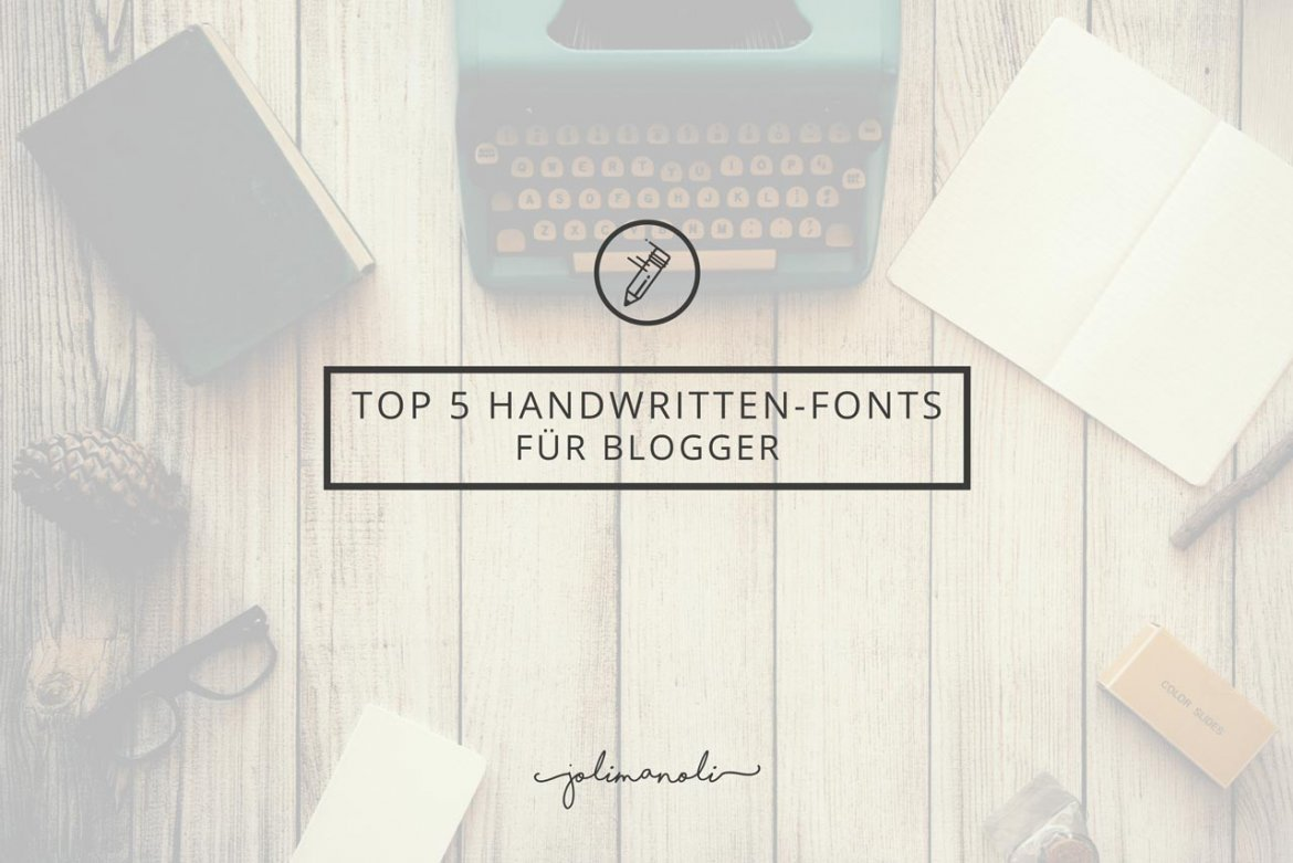 Top Handwritten Fonts for Blogger