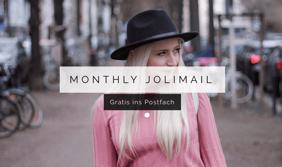Monthly Jolimail - Gratis Newsletter in dein Postfach - Jolimanoli