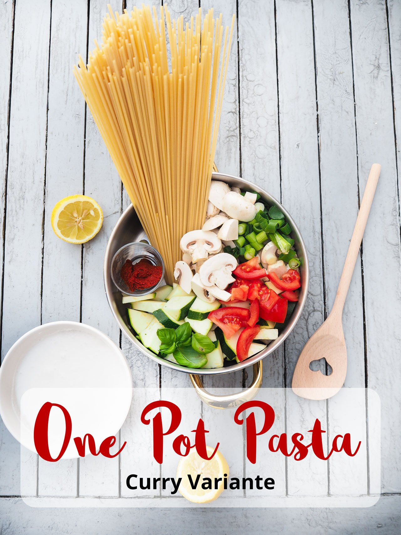 One Pot Pasta in der Curry Variante, veganes Gericht